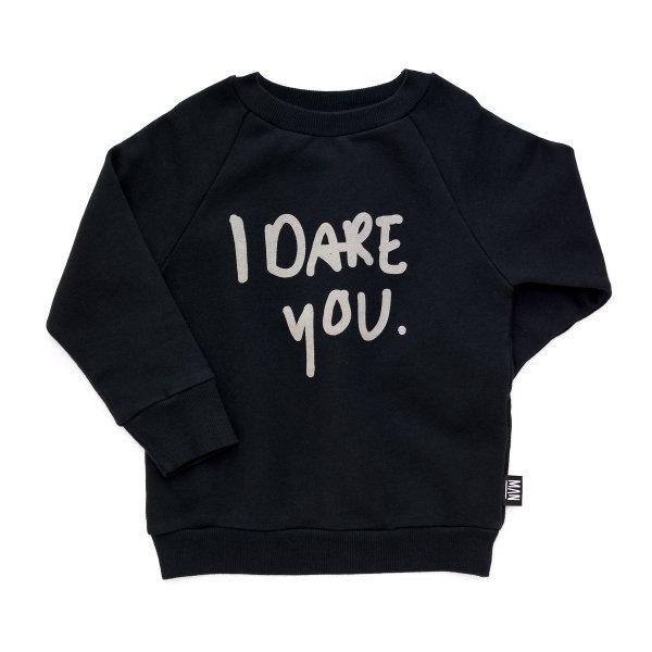 Little Man Happy sweatshirt I dare you
